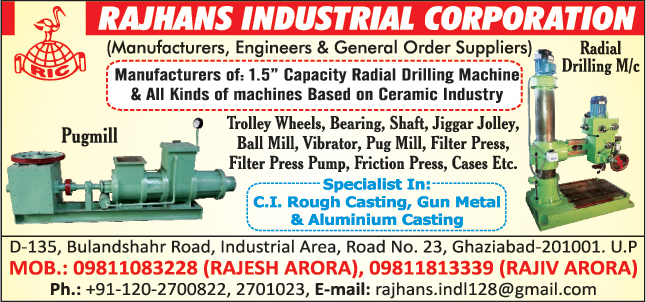 Trolley Wheels, Roller Bearing, Machine Shafts, Jiggar Jolley, Ball Mill Machine, Vibrator, Pug Mill Machine, Filter Press, Filter Press Pump, Friction Press, Cases, Radial Drilling Machines, Ceramic Machines, Aluminium castings, Rough Castings, Gun Metals Castings,Bearing, Shaft, Metal Garden Chairs, Cast Iron Poles