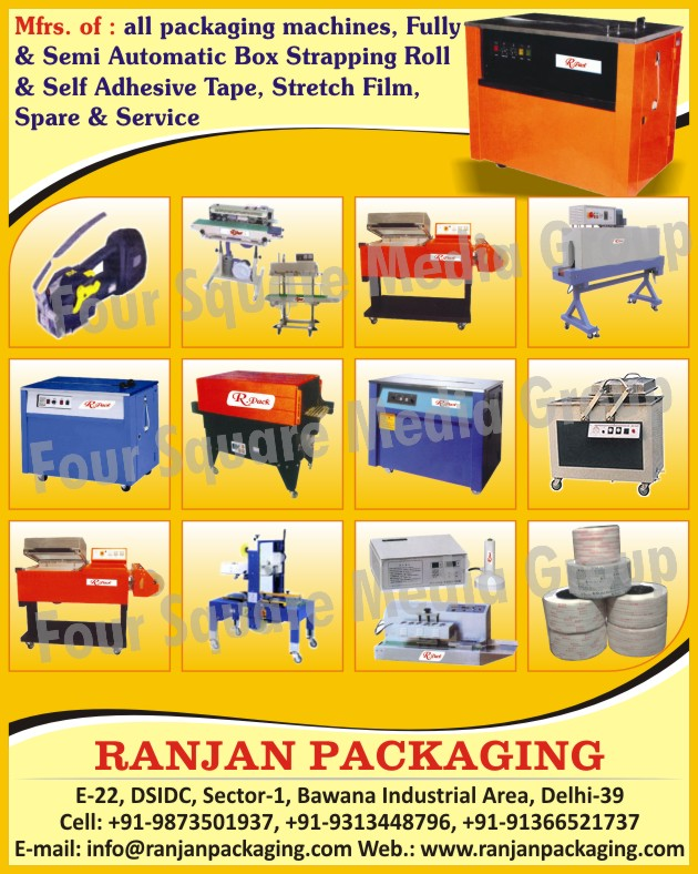 Packaging Machines, Box Strapping Roll, Self Adhesive Tapes, Stretch Films, Packaging Machine Spare Parts, Packaging Machines Services,Fully Automatic Box Strapping Roll, Semi Automatic Box Strapping Roll