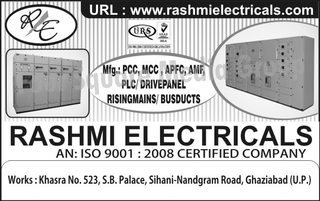 PCC Panels, MCC Panels, APFC Panels, AMF Panels, PLC Panels, Drive Panels, Rising Mains, Bus Ducts,