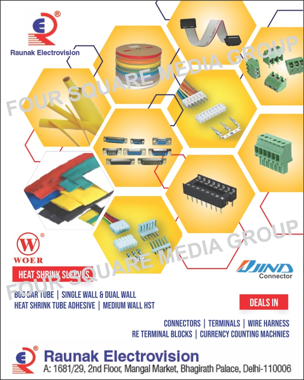 Connectors, WOER Heat Shrink Sleeves, Single Wall Heat Shrink Sleeves, Dual Wall Heat Shrink Sleeves, Adhesive Heat Shrink Sleeves, Print Making Heat Shrink Sleeves, Bus Bar Heat Shrink Sleeves, Cable Termination Heat Shrink Sleeves, Wires, Terminal Blocks, Wiring Harness, Wire Harness, Heat Shrink Tubes, Dust Covers, Berg Strips, IC Sockets, FRC Connectors, Cables, D Sub Connectors, Flat Cables, Box Headers, Customized Wire Harness For Electronic Applications, Customized Wire Harness For Electrical Applications, Currency Counting Machines, Pin Header, Led Connectors, Heat Shrink Sleeves, WOER Heat Shrink Tubes, Bus Bar Tubes, Led Round Connectors, FRC Wires, Flow Solders