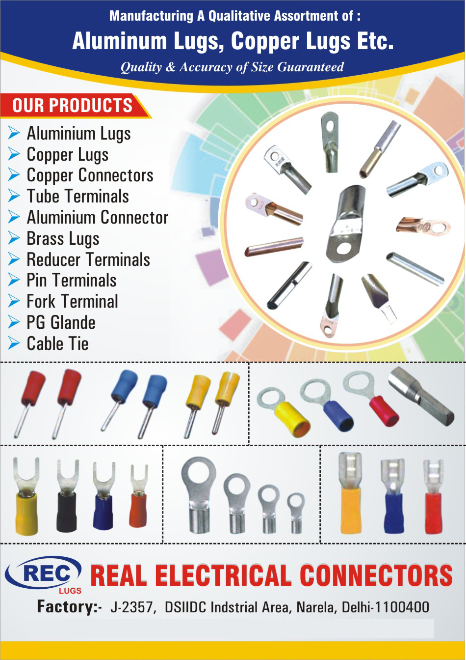 Aluminium Lugs, Copper Lugs, Copper Connector, Tube Terminal, Aluminium Connector, Brass Lugs, Reducer Terminal, Pin Terminal, Fork Terminal, PG Gland, Cable Tie