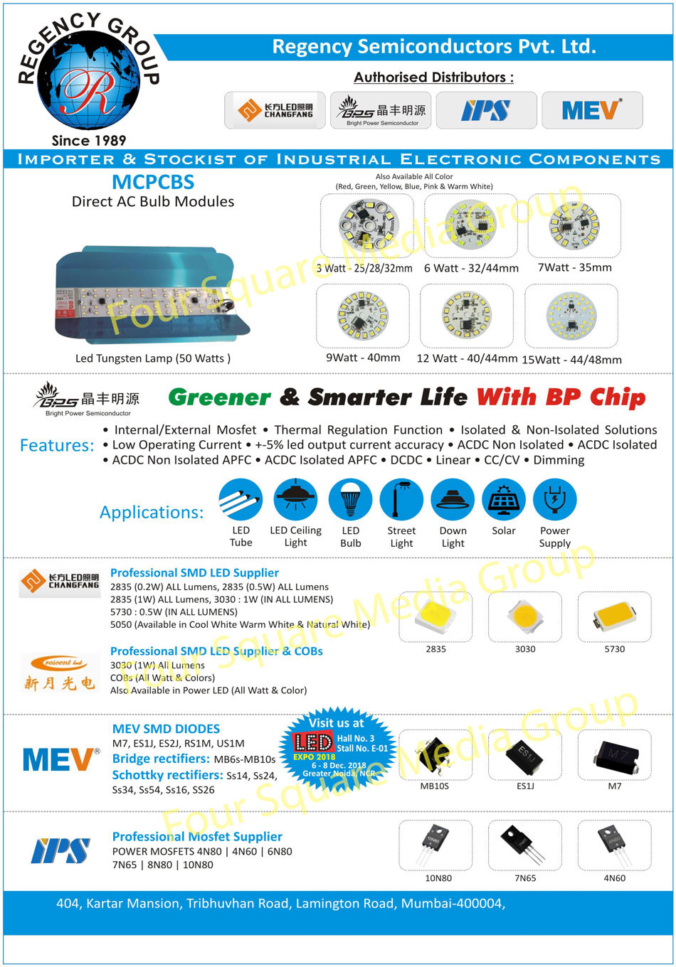BP Chips, SMD Diodes, Bridge Rectifiers, Schottky Rectifiers, Bulb Modules, SMD Leds, Mosfets, Electronic Components