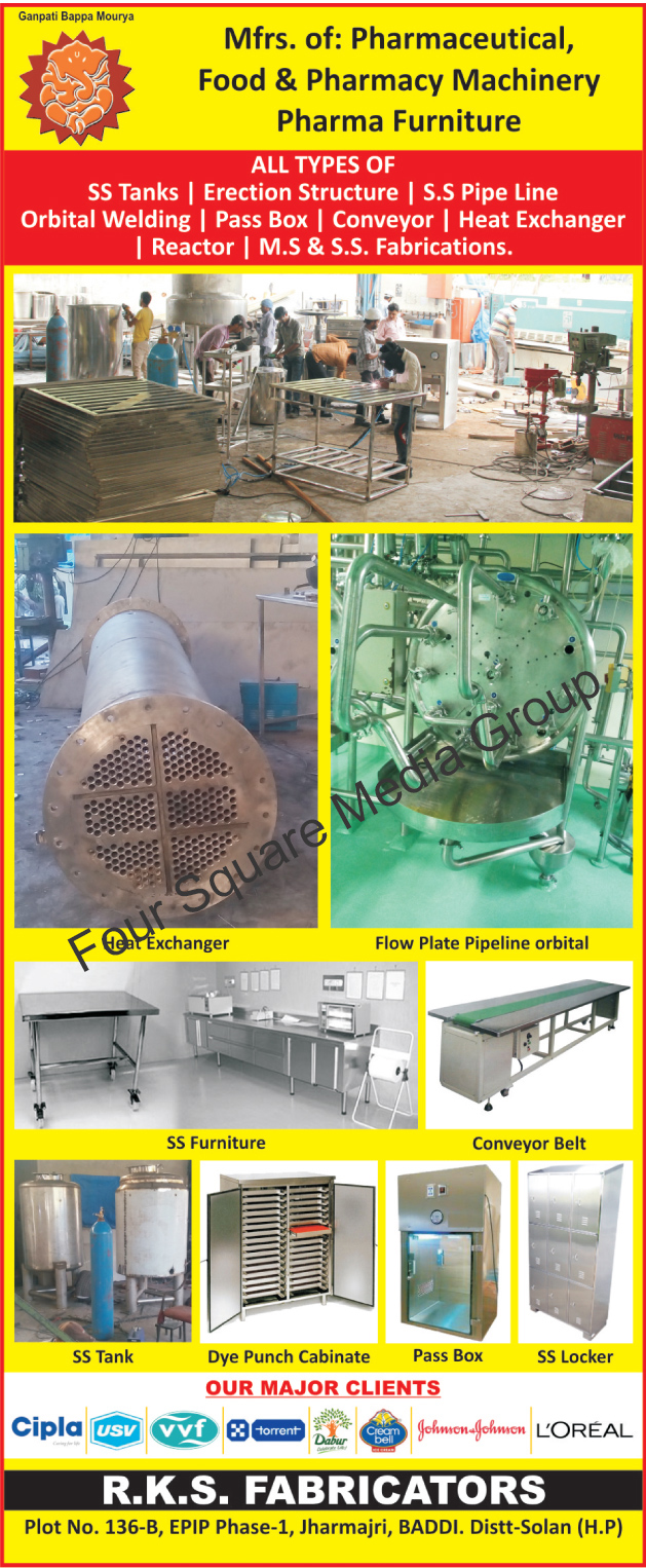 Pharmaceutical Machines, Food Machinery, Pharmacy Machinery, Pharma Furniture, Stainless Steel Tanks, Erection Structures, SS tanks, Stainless Steel Pipe Lines, SS Pipe Lines, Orbital Welding, Pass Boxes, Heat Exchangers, Reactors, MS Fabricators, Stainless Steel Fabricators, SS Fabricators, Conveyor Belts, Stainless Steel Locker, SS Lockers, Dye Punch Cabinets, Stainless Steel Furnitures, SS Furnitures, Flow Plate Pipeline Orbital,