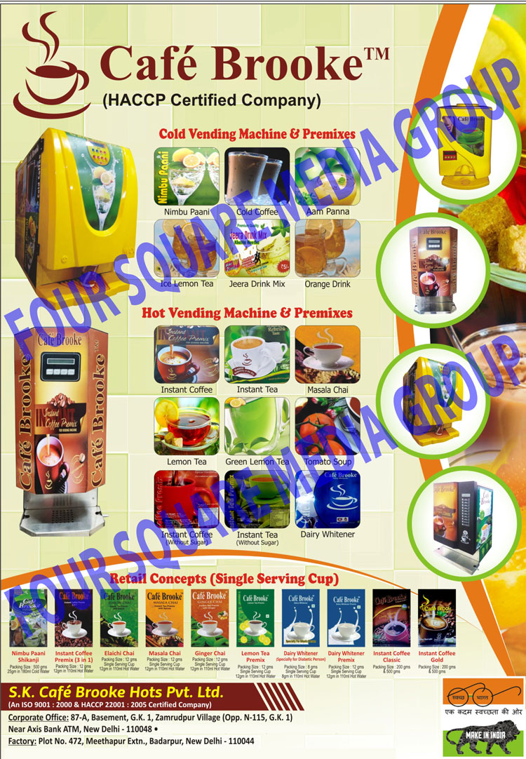 Cold Vending Machines, Nimbu Paani Premixes, Cold Coffee Premixes, Aam Panna Premixes, Ice Lemon Tea Premixes, Mix Jeera Drink Premixes, Orange Drink Premixes, Hot Vending Machines, Instant Coffee Premixes, Instant Tea Premixes, Masala Chai Premixes, Masala Tea Premixes, Lemon Tea Premixes, Green Lemon Tea Premixes, Tomato Soup Premixes, Instant Coffee Without Sugar Premixes, Instant Tea Without Sugar Premixes, Dairy Whitener Premixes, Elaichi Chai Premixes, Elaichi Tea Premixes, Ginger Chai Premixes, Ginger Tea Premixes