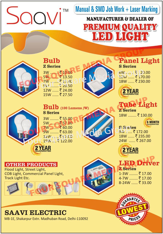Led Lights, Led Bulbs, Led Panel Lights, Led Tube Lights, Led Drivers, Flood Lights, Street Lights, COB Lights, Commercial Panel Lights, Track Lights