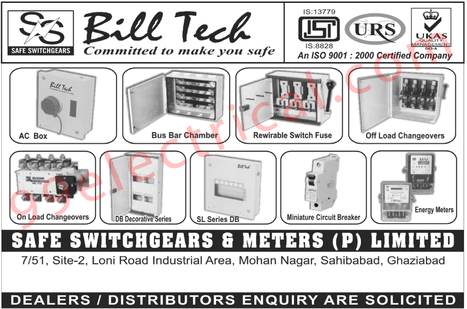 Ac Boxes, Bus Bar Chambers, Rewirable Switch Fuses, Off Load Changeover, On Load Changeover, Miniature Circuit Breakers, Energy Meters,Electrical Products, MCB, Switchgears, Electrical Switches, Switches, Distribution Box, Meters