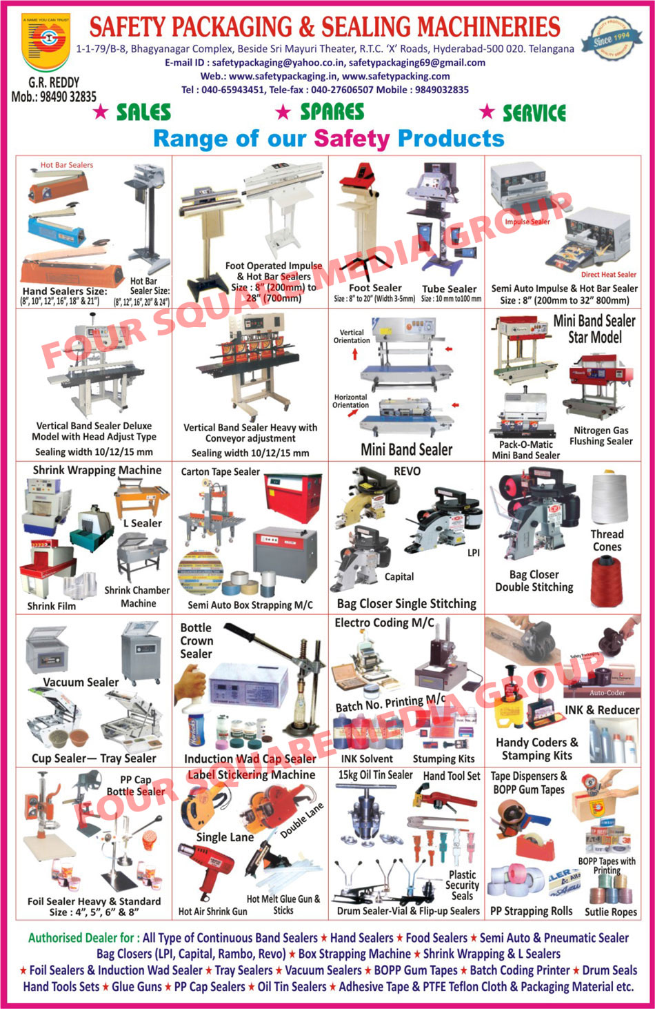 Hot Bar Sealers, Hand Sealers, Foot Operated Impulse Sealers, Foot Sealers, Tube Sealers, Semi Auto Impulse Sealers, Impulse Sealers, Direct Heat Sealers, Vertical Band Sealers, Mini Band Sealers, Pack O Matic Mini Band Sealers, Nitrogen Gas Flushing Sealers, Shrink Films, Shrink Chamber Machines, Semi Automatic Box Strapping Machines, Shrink Wrapping Machines, Carton Tape Sealers, Bag Closer Single Stitching Machines, Bag Closer Double Stitching Machines, Thread Cones, Vacuum Sealers, Cup Sealers, Tray Sealers, Bottle Crown Sealers, Induction Wad Cap Sealers, Electro Coding Machines, Batch No Printing Machines, Ink Solvents, Stumping Kits, Ink And Reducers, Handy Coders, PP Cap Bottle Sealers, Foil Sealers, Hot Air Shrink Guns, Hot Melt Glue Guns, Hot Melt Glue Sticks, Oil Tin Sealers, Hand Tool Sets, Plastic Security Seals, Vial Drum Sealers, Flip Up Sealers, PP Strapping Rolls, Sutlie Ropes, Sutli Ropes, Bopp Tapes, Tape Dispenser, Bopp Gun Tapes, Continuous Band Sealers, Food Sealers, Semi Automatic Sealers, Pneumatic Sealers, Bag Closers, L Sealers, Induction Wad Sealers, Batch Coding Printers, PP Cap Sealers, Adhesive Tapes, PTFE Teflon Cloth Materials, PTFE Packaging Materials