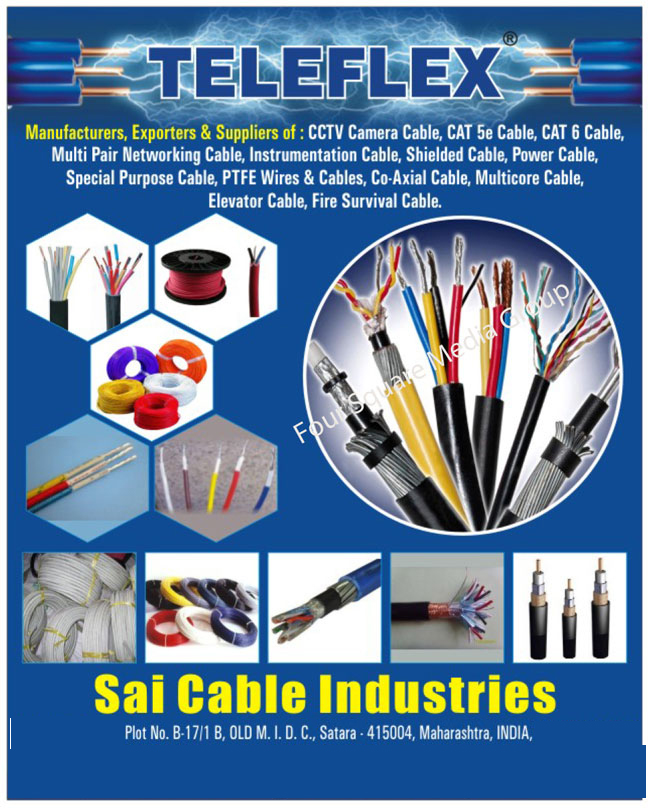 CCTV Camera Cable, CAT 5e Cable, CAT 6 Cable, Multi Pair Networking Cable, Instrumentation Cable, Shielded Cable, Power Cable, Special Purpose Cable, PTFE Wire, PTFE Cable, Co Axial Cable, Multicore Cable, Elevator Cable, Fire Survival Cable