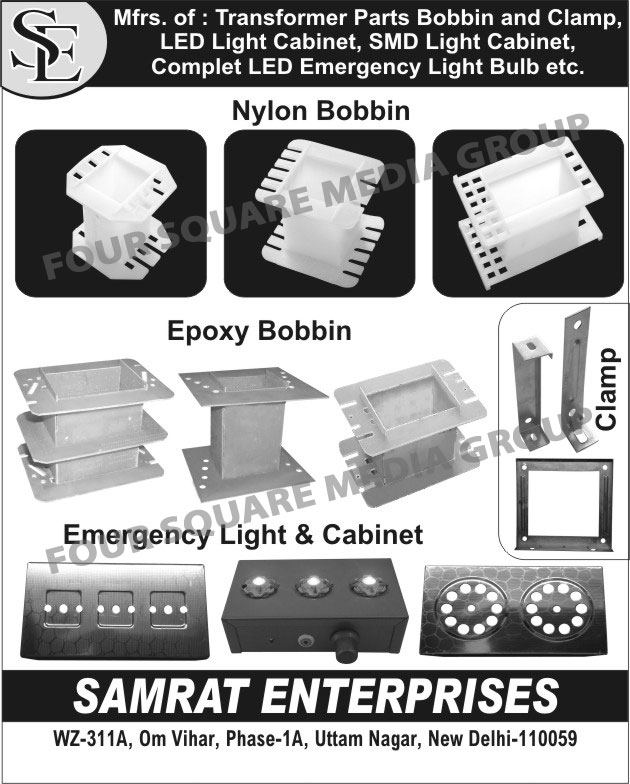 Transformer Parts, Epoxy Bobbins, Nylon Bobbins, Clamps, LED Light Cabinets, SMD Light Cabinets, LED Emergency Light Bulbs,  LED Emergency Lights, Led Emergency Light Cabinets, LED Light Cabinets