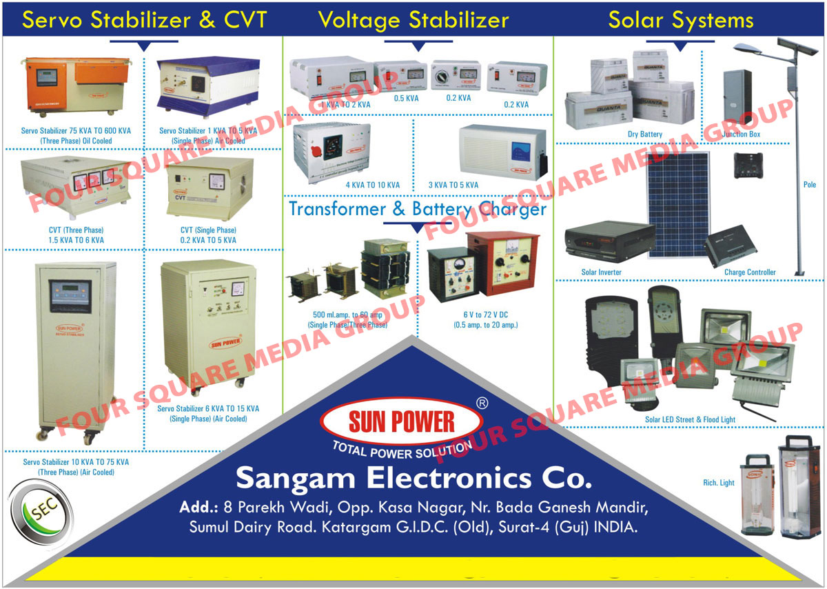 Servo Stabilizer, Three Phase Oil Cooled Servo Stabilizer, Three Phase Air Cooled Servo Stabilizer, Single Phase Air Cooled Servo Stabilizer, Constant Voltage Transformer, CVT, Three Phase CVT, Single Phase CVT, Voltage Stabilizer, Single Phase Transformer, Three Phase Transformer, Battery Charger, Solar System, Dry Battery, Junction Box, Solar Inverter, Charge Controller, Solar Led Street Light, Solar Flood Light, Rechargeable Light