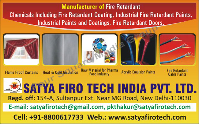 Fire Retardant Chemicals, Fire Retardant Coatings, Industrial Fire Retardant Paints, Industrial Paints, Industrial Coatings, Fire Retardant Doors, Flame Proof Curtains, Heat Insulation, Cold Insulation, Acrylic Emulsion Paints, Cable Paints, Fire Retardant Cable Paints