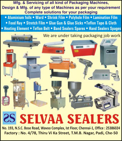 Automatic Filling Machines, Liquid Filling Machines, Blister Skin Packing Systems, Bottle Filling Machines, Cap Sealing Machines, Carton Sealing Machines, Blister Packing Machines, L Series Packaging Machines, Shrink Guns, Paste Filling Machines, Pouch Sealing Machines, Shrink Packing Systems, Single Station Capping Machines, Vacuum Packing Machines, Vertical Form Fill Seal Machines, Online Packaging Machines, Induction Sealing Machines, Horizontal Form Fill Seal Machines, Automatic Volumetric Liquid Filling Machines, Customised Packaging Machines, Customized Packaging Machines, Packaging Machine Servicing, Aluminium Foils, Ward, Shrink Films, Polyhole Films, Lamination Film, Food Tray, Stretch Films, Glue Guns, Glue Sticks, Teflon Tapes, Teflon Cloth, Heating Elements, Teflon Belts, Band Sealer Spare Parts, Hand Sealer Spare Parts, Packaging Job Works