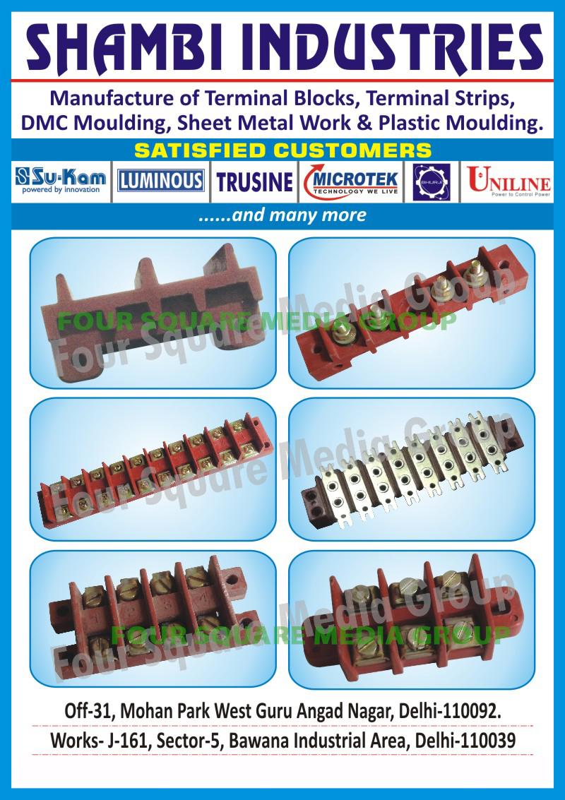 Terminal Blocks, Terminal Strips, DMC Moulding, Sheet Metal Work, Plastic Moulding
