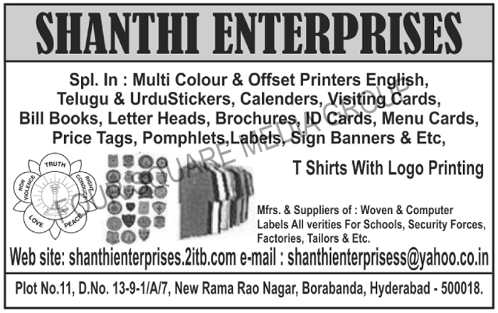 English Stickers, Telugu Stickers, Urdu Stickers, Calenders, Visiting Cards, Bill Books, Letter Heads, Brochures, ID Cards, Menu Cards, Price Tags, Pomphlets, Labels, Sign Banners, Woven Labels, Computer Labels, T Shirt With Logo Printing, Multi Colour Printing Services, Multi Color Printing Services, Offset Printing Services