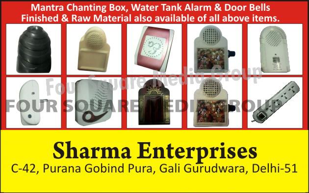 Mantra Chanting Boxes, Water Tank Alarms, Door Bells, Mantra Chanting Box Raw Materials, Water Tank Alarm Raw Materials, Door Bell Raw Materials