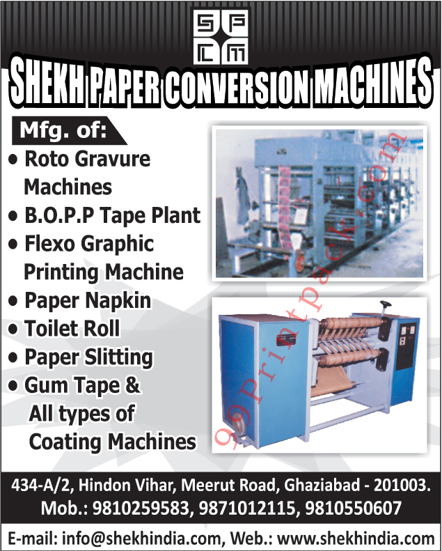 Rotogravure Machines, BOPP Tape Plants, Paper Napkins, Toilet Rolls, Paper Slitting, Gum Tapes, Coating Machines, Flexographic Printing Machines