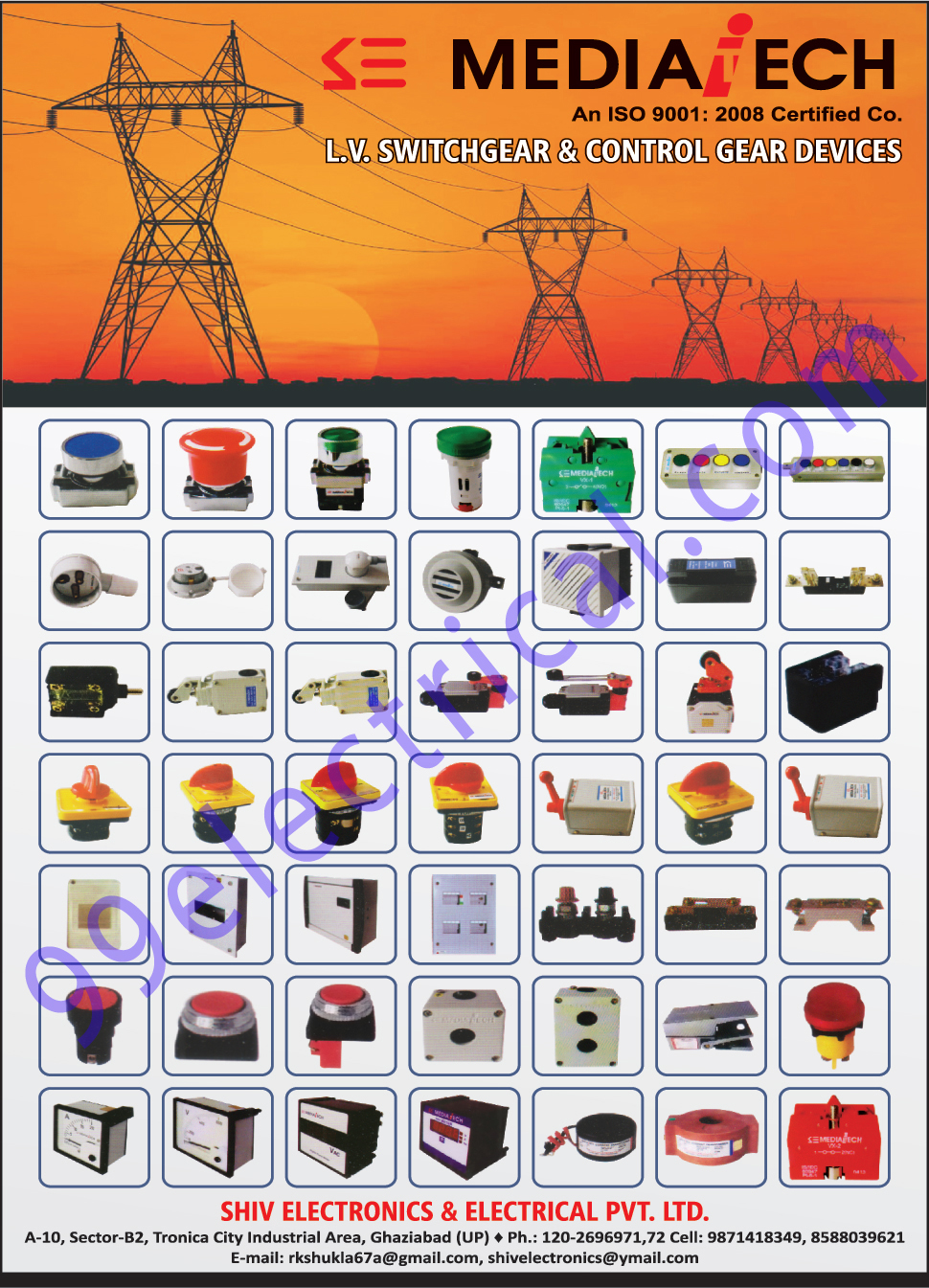 LV Switchgear, Control Gear Devices,Electrical Parts, Measuring Instruments, Connection Plate, Limit Switches, Panel Board Accessories, Push Button Stations, Plugs, Socket, HRC Fuse Fitting, Metal Clad Plugs, Metal Clad Sockets, Industrial Hooters, Electronic Buzzers, Electrical Accessories