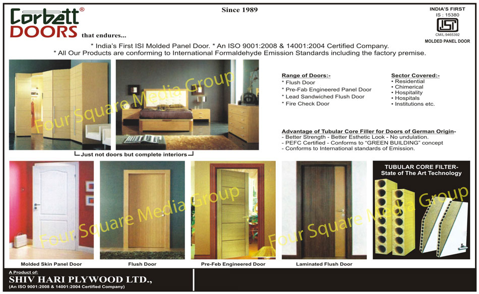 Molded Panel Doors, Flush Doors, Pre Fab Engineered Panel Doors, Lead Sandwiched Flush Doors, Fire Check Doors, Laminated Flush Doors