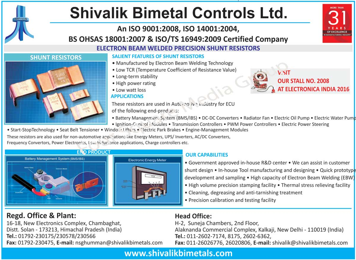 Bi Metal Thermostats, Circuit Breaker Thermostatic Bimetals, Circuit Breaker Thermostatic Trimetal, Trimetal Thermostatic, MCB Thermostatic Bimetals, MCB Thermostatic Trimetals, Thermostatic Bimetals, Thermostatic Trimetals, Electron Beam Welded Materials, Automotive Snap Action Discs, Automotive Application Components, Precision Rolled Stainless Steel, Copper Strips, Nickel Strips, Shunt Materials, Electron Beam Welded Precision Shunt Resistors, Shunt Resistors, Solder Reflow Materials for Car Defogger Terminals, Copper Alloy Strips, Nickel Alloy Strips, Electron Beam Welded Shunts for Electronic Energy Meters, Bimetal Thermostats