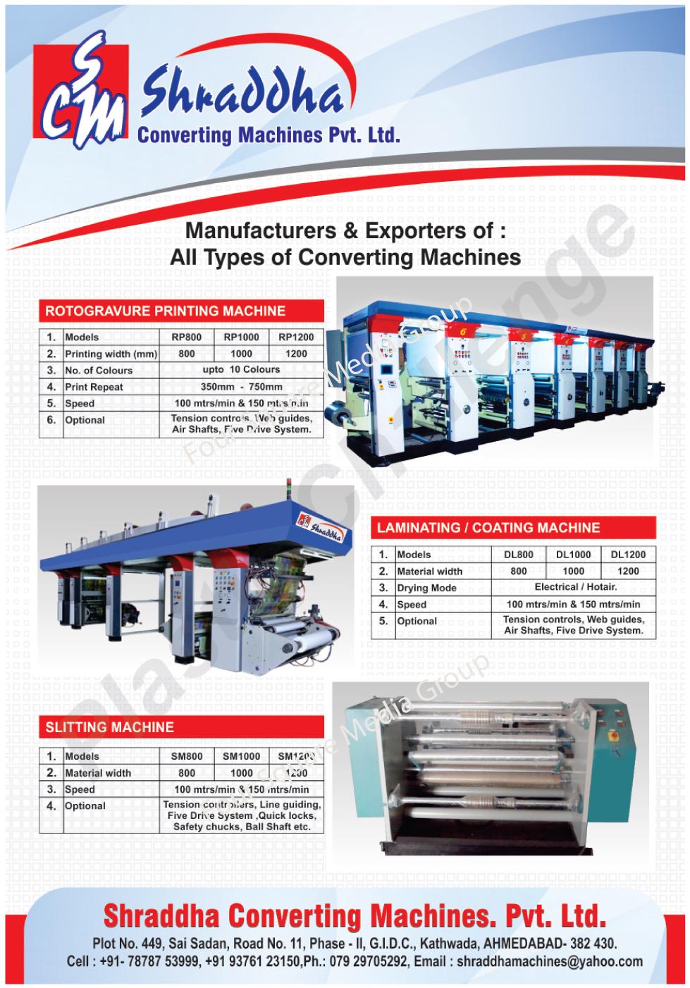 Converting Machines, Rotogravure Printing Machines, Lamination Machines, Coating Machines, Slitting Machines