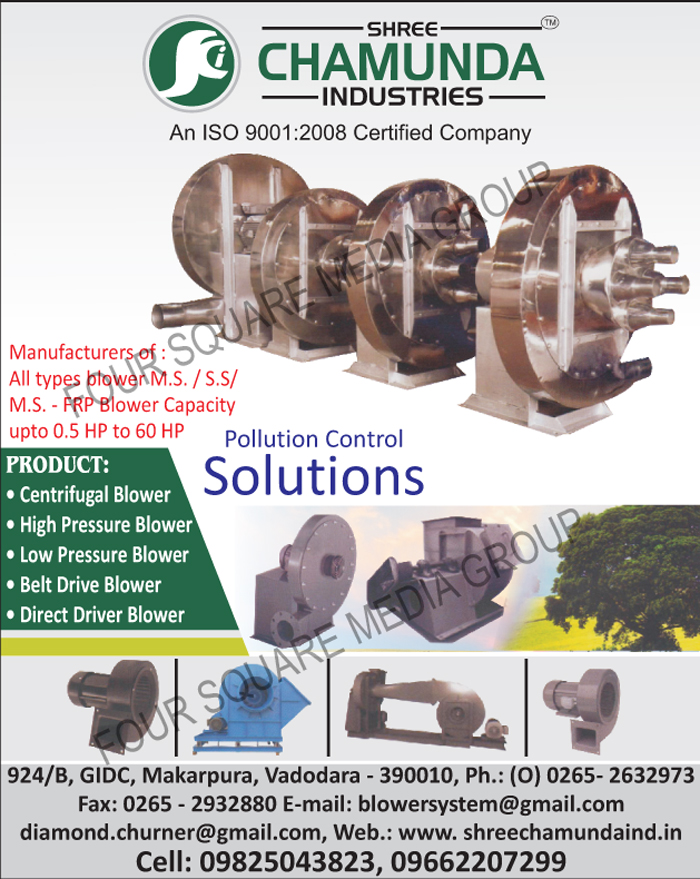 Blowers, Centrifugal Blowers, High Pressure Blowers, Low Pressure Blowers, Belt Drive Blowers, Direct Drive Blowers, FRP Blowers, Furnace Blowers, Suction Blowers, Industrial Fans, Flow Fans, Oil Fire Burners, Unit Dust Collectors, Centrifugal Fans, MS FRP Blower, SS FRP Blowers, MS FRP Blowers, V Belt Driver Blowers