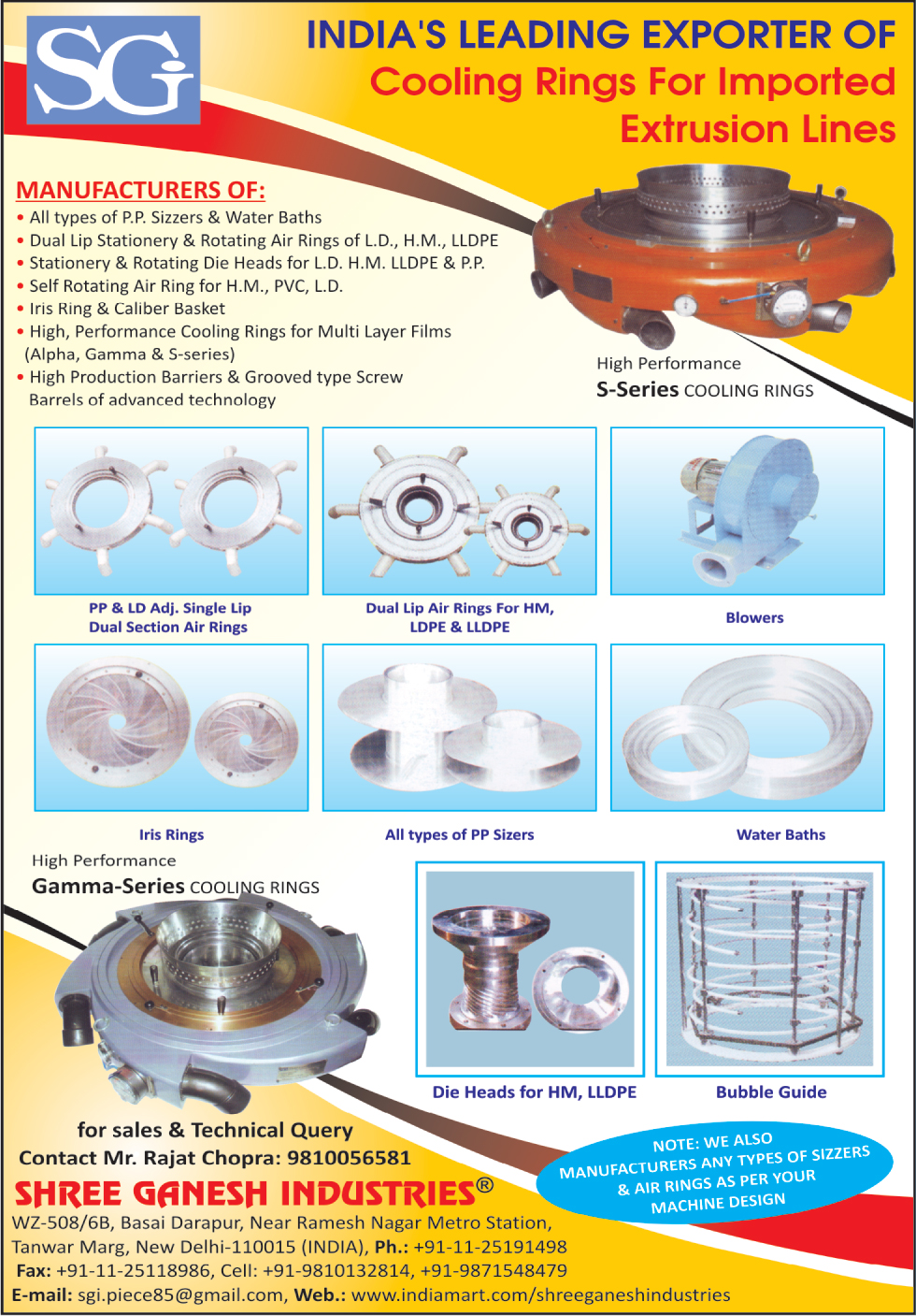 Cooling rings For Imported Extrusion Lines, PP Sizers, Water Baths, Dual Lip Stationery Air Rings Of LD, Dual Lip Stationery Air Rings Of HM, Dual Lip Stationery Air Rings Of LLDP, Rotating Air Rings OF LD, Rotating Air Rings of HM, Rotating Air Rings Of LLDPE, Self Rotating Air Ring For HM, Self Rotating Air Ring For LD, Self Rotating Rings For PVC, Stationary Die Heads For LD, Stationary Die Head For HM, Stationary Die Head For LLDPE, Stationary Die Head For PP, Iris Rings, Caliber Baskets, Cooling Ring For Multi Layer Films, High Production Barriers, Grooved Type Screws, S Series Cooling Rings, PP Sizers, Bubble Guides, Die Head For HM, Die Head For LLDPE, Dual Lip Air Ring For HM, Dual Lip Ring For LDPE, Dual Lip Ring For LLDPE, LD Adjustable Single Lip Dual Section Air Rings, PP Adjustable Single Lip Dual Section Air Rings