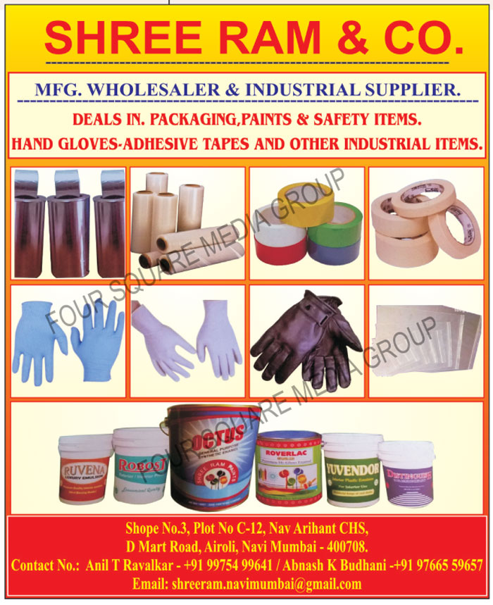 Packaging Items, Paints, Safety Items, Hand Gloves, Adhesive Tapes, Industrial Items, Safety Products