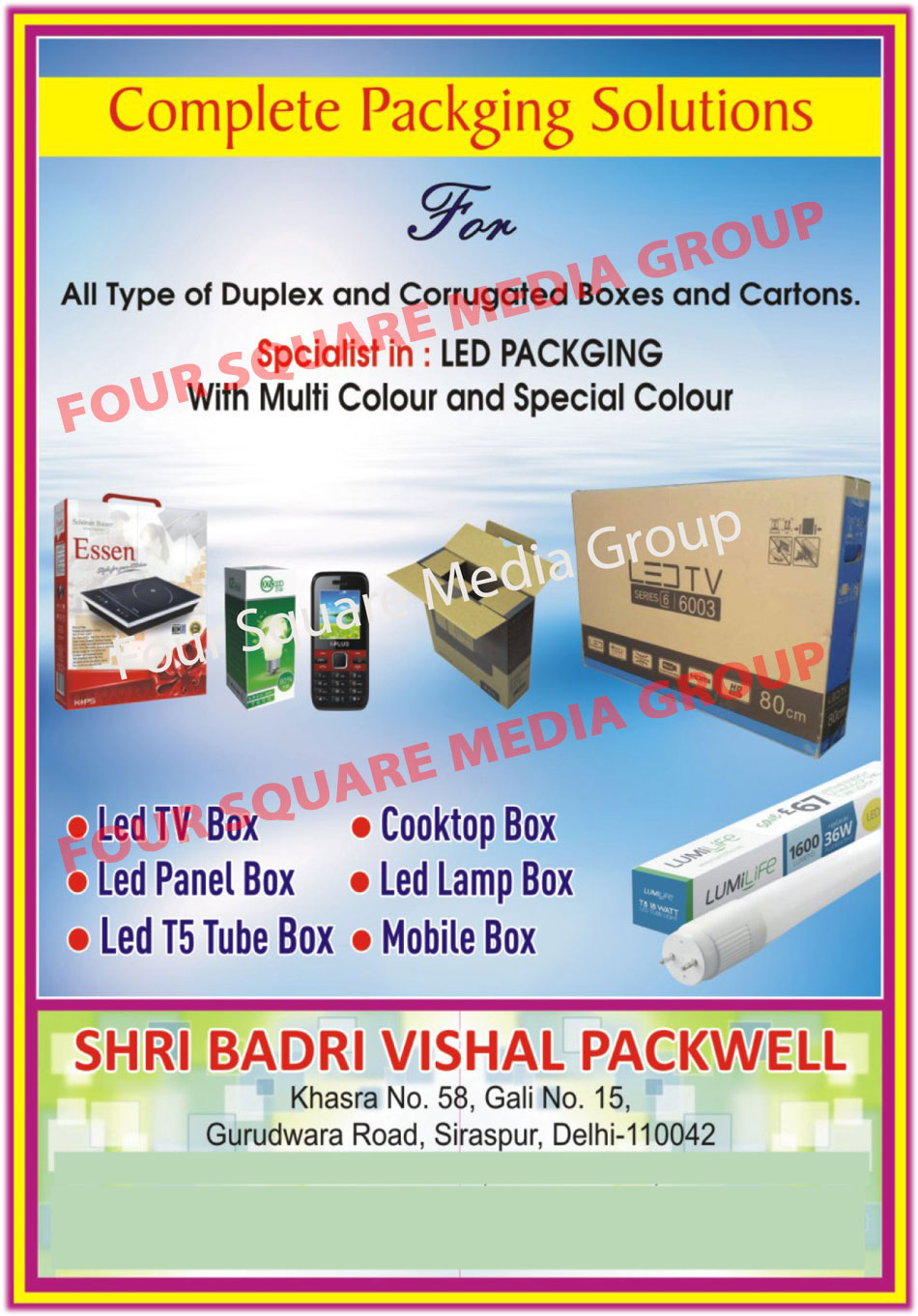 Packaging Solution, Duplex Box, Corrugated Box, Cartons, Led Packaging with Multi Colour and Special Colour, Led TV Box, Led Panel Box, Led T5 Tube Box, Cooktop Box, Led Lamp Box, Mobile Box
