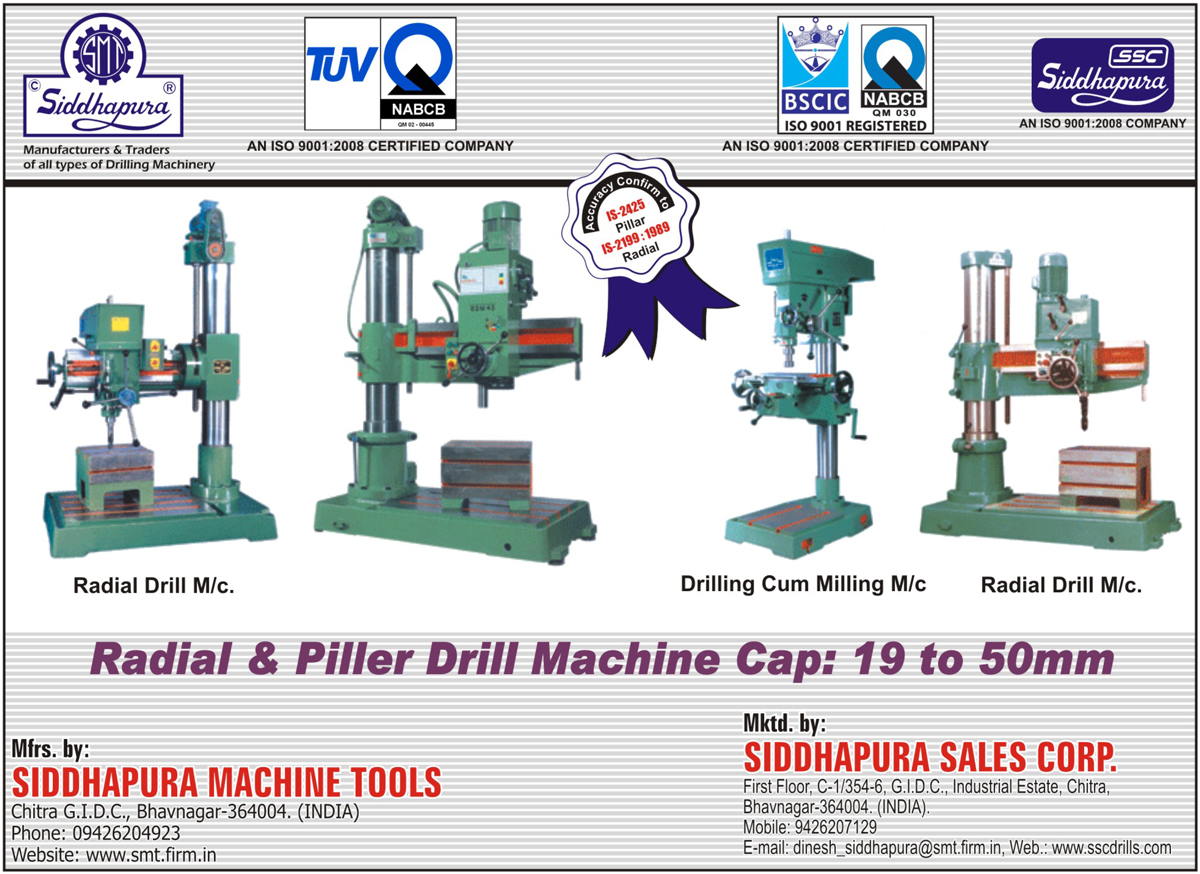 Siddhapura Machine Tools, manufacturer of Radial Drill Machines, Radial Drilling Machines, Pillar Drill Machines, Pillar Drilling Machines, Drilling Cum Milling Machines, Drilling Machines,