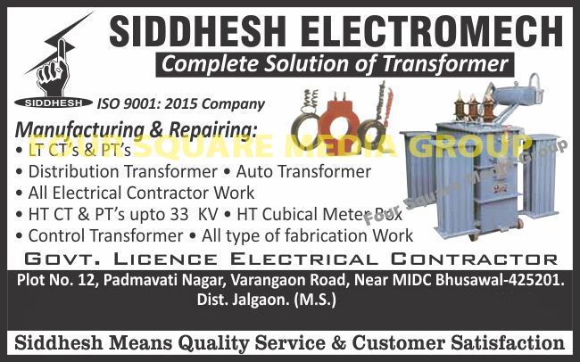 Transformers, LT Transformers, CT Transformers, PT Transformers, Distribution Transformers, Auto Transformers, Electrical Contract Works, HT Transformers, HT Cubical Meter Boxes, Control Transformers, Fabrication Works
