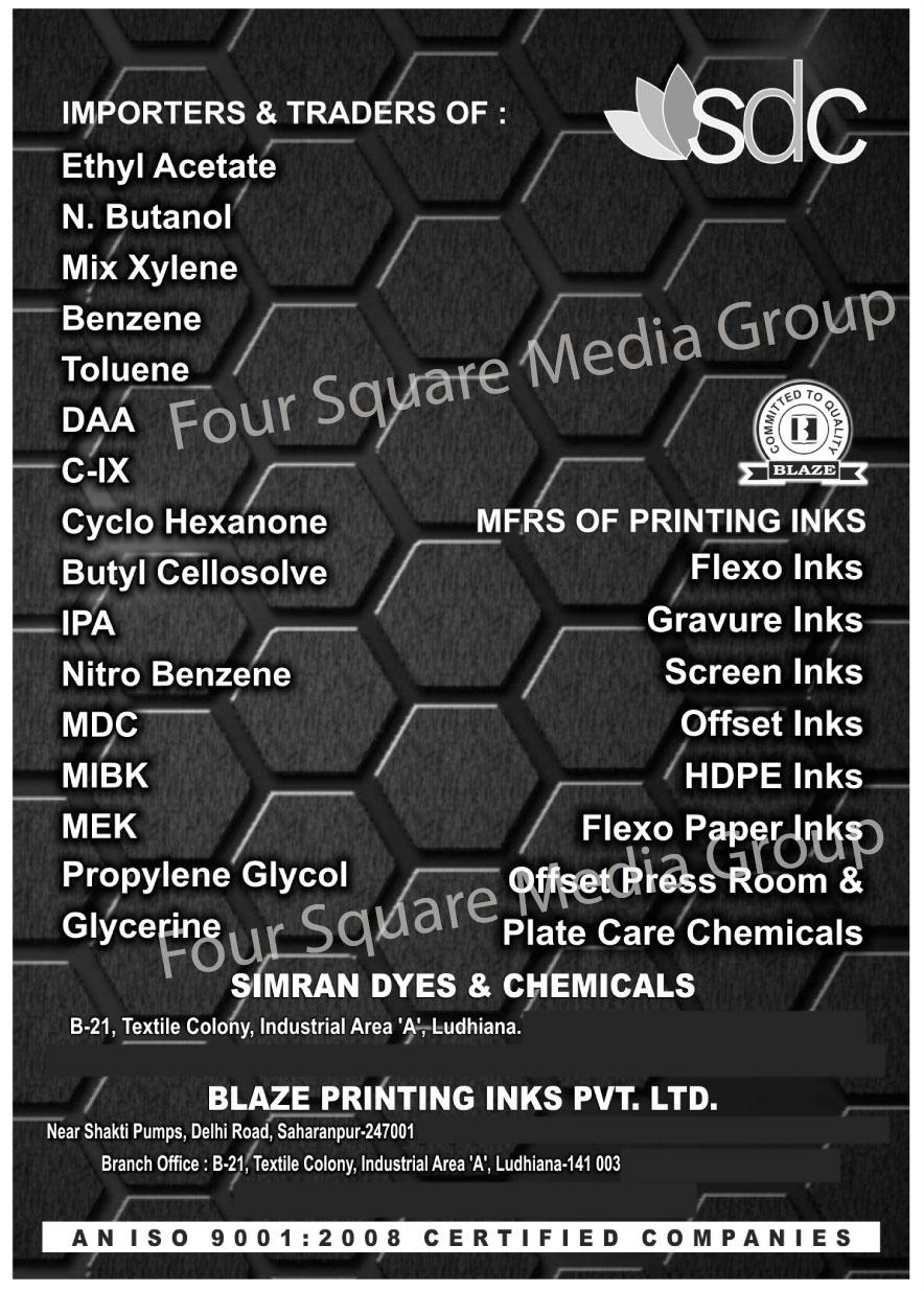Printing Inks, Flexo Printing Inks, Gravure Printing Inks, Screen Printing Inks, Offset Printing Inks, HDPE Printing Inks, Flexo Paper Printing Inks, Offset Press Room, Plate Care Chemical, Ethyl Acetate, N Butanol, Mix Xylene, Benzene, Toluene, DAA, C IX, Cyclo Hexanone, IPA, Nitro Benzene, MDC, MIBK, MEK, Propylene Glycol, Glycerine