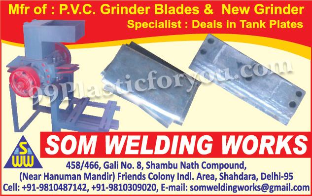 Grinder, PVC Grinder Blades, Tank Plates