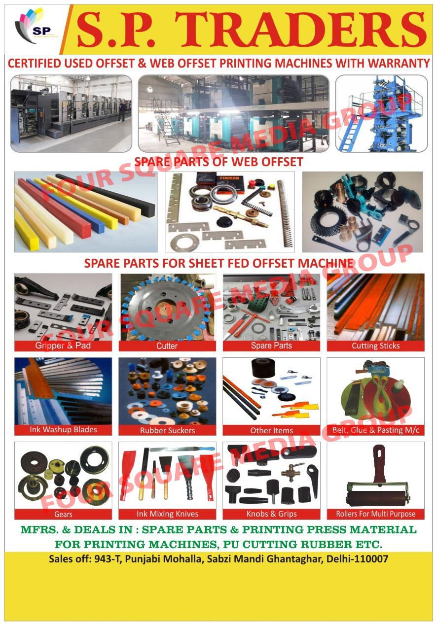 Printing Machine Spare Parts, Printing Machine Press Materials, Cutting Sticks, Ink Washup Blades, Rubber Suckers, Gears, Knobs, Grips, Rollers, Ink Mixing Knives, Multi Purpose Rollers, Printing Machine Gears, Printing Machine Belts, Plastic Belt Glue, Printing Machine Knobs, Printing Machine Grips, Plastic Machine for Plastic Belt In Printing Machines, PU Cutting Rubbers