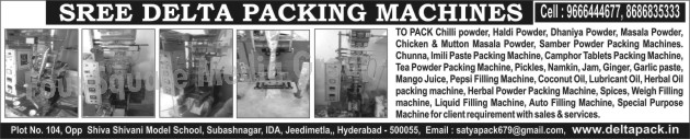 Chilli Powder Packing Machines, Chilly Powder Packing Machines, Haldi Powder Packing Machines, Dhaniya Powder Packing Machines, Masala Powder Packing Machines, Chicken Masala Powder Packing Machines, Mutton Masala Powder Packing Machines, Samber Powder Packing Machines, Chunna Powder Packing Machines, Imili Paste Packing Machines, Camphor Tablet Packing Machines, Tea Powder Packing Machines, Pickles Packing Machines, Namkin Packing Machines, Jam Packing Machines, Ginger Packing Machines, Garlic Paste Packing Machines, Mango Juice Packing Machines, Pepsi Filling Machines, Coconut Oil Packing Machines, Lubricant Oil Packing Machines, Herbal Oil Packing Machines, Herbal Powder Packing Machines, Spice Packing Machines, Masala Packing Machines, Weigh Filling Machines, Liquid Filling Machines, Auto Filling Machines, Auto Filling Machines, Special Purpose Packing Machines