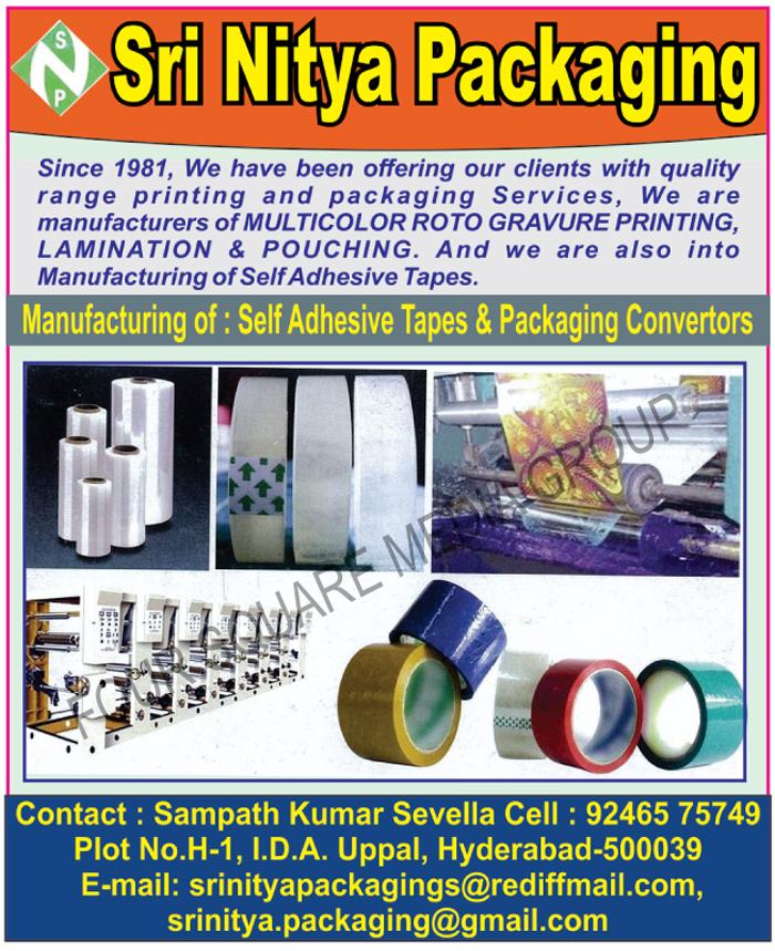 Self Adhesive Tapes, Packaging Convertors, Multi Colour Rotogravure Printing Services, Multi Color Rotogravure Printing Services, Pouches, Pouch Laminations, Pouch Printing Services