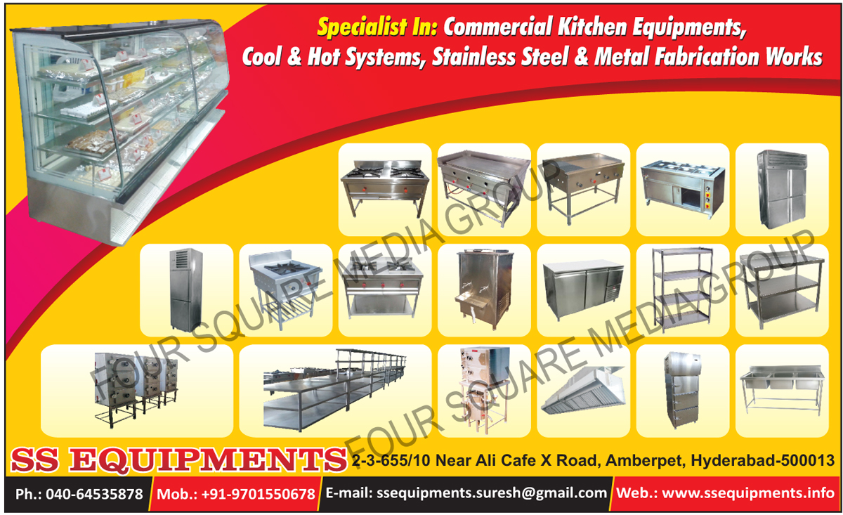 Commercial Kitchen Equipments, Stainless  Steel Food Equipments, Fabrication Works, Food Equipments Metal Fabrication Works, Commercial Kitchen Equipments, Cool Systems, Hot Systems, Kitchen Equipments, Metal Fabrication Works, Cool and Hot Systems