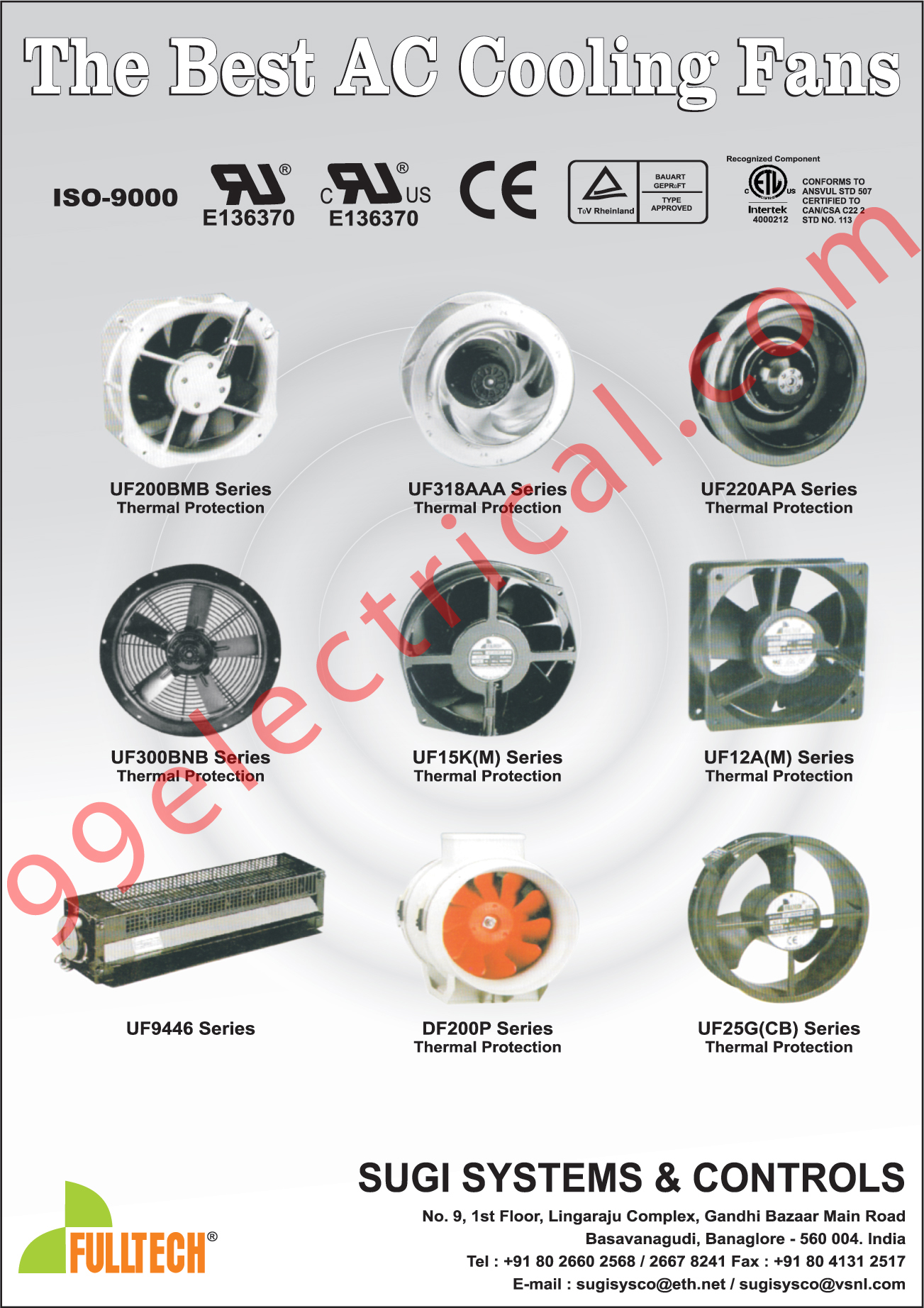 AC Cooling Fans, Thermal Protection, Fans, Electrical Goods, Wire, Cables, Switches, Connectors, MCB Contactor, Electronic Items, Electrical Fans,
