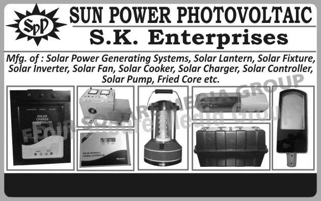 Solar Power Generating Systems, Solar Lanterns, Solar Fixtures, Solar Inverters, Solar Fans, Solar Cookers, Solar Chargers, Solar Charge Controllers, Solar Pumps, Fried Cores