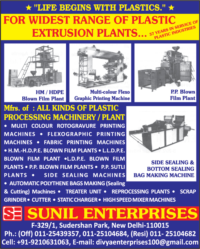 Plastic Processing Machinery, Plastic Processing Plants, Multi Colour Rotogravure Printing Machines, Flexographic Printing Machines, Fabric Printing Machines, HDPE Blown Film Plants, HM Blown Film Plants, LLDPE Blown Film Plants, LDPE Blown Film Plants, PP Blown Film Plants, PP Sutli Plants, Side Sealing Machines, Polythene Bag Making Machines, Plastic Treater Units, Plastic Reprocessing Plants, Plastic Scrap Grinders, Plastic Mixer Machines, Plastic Waste Grinders,Printing Machines, Bags Making Machines, Polythene Making Machines, Static Chargers, Mixer Machines, Bottom Sealing Bag Making Machines