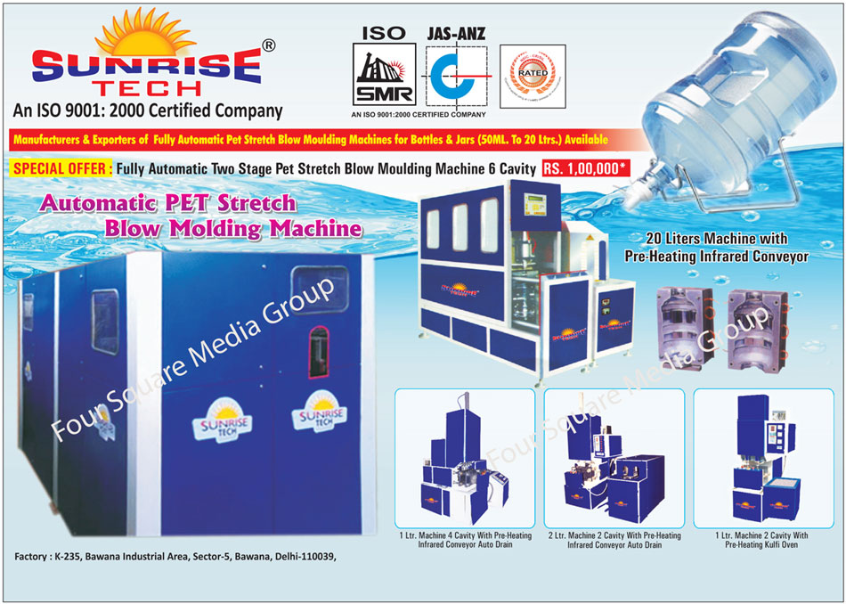Bottle Pet Stretch Blow Moulding Machines, Jar Pet Stretch Blow Moulding Machines, Two Stage Pet Stretch Blow Moulding Machines,Moulding Machines, Pet Plastic Products, Pre Heating Infrared Conveyors, Automatic Pet Stretch Blow Moulding Machines, Automatic Pet Stretch Blow Molding Machines, Blow Moulding Machines