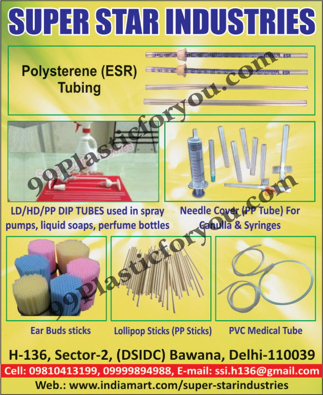 Polysterene Tubing, Syringes Needle Covers, Canulla Needle Covers, LD Tubes Used in Liquid Soaps, LD Tubes Used in Perfume Bottles, Ld Tubes Used In Spray Pumps, HD Tubes, PP Dip Tubes, Ear Buds Sticks, Lollypop Sticks, PP Sticks, PVC Medical Tubes, HD Tubes Used In Spray Pumps, HD Tubes Used In Liquid Soaps, HD Tubes Used In Perfume Bottles, PP Dip Tubes Used In Spray Pumps, PP Dip Tubes Used in Liquid Soaps, PP Dip Tubes Used In Perfume Bottles,LD Tubes, HD Tubes, PP Tubes, Needle Cover, Polysterene, Tubes, Spray Pumps Tubes, Liquid Siaps Tubes, Perfume Bottles