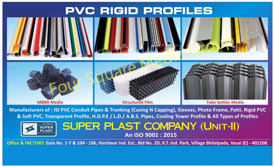 PVC Conduit Pipes, PVC Trunking, PVC Sleeves, PVC Photo Frame Patti, Rigid PVC Pipes, Soft PVC Pipes, Transparent Profile Pipes, HDPE Pipes, LD Pipes, ABS Pipes, PVC Rigid Profiles, Trunking Patti, Rigid PVC Pipes, Double Folding PVC Fills For Cooling Towers, Cooling Tower Components, Tube Settlers, PVC Soft Profiles, Exterior Louvers For Buildings, Cooling Tower Profiles, PVC Profiles, PVC Patti