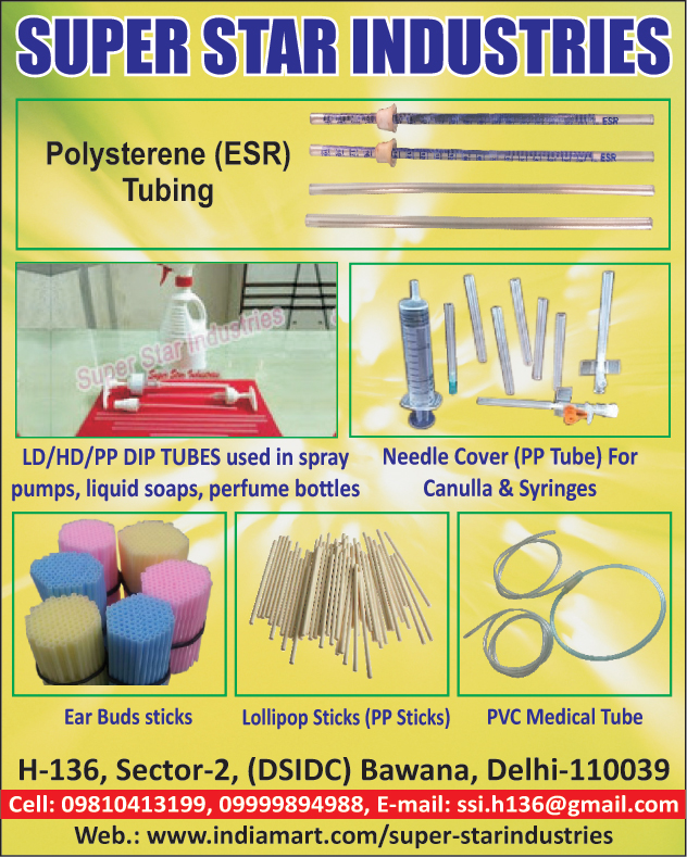 Polystyrene Tubing, Needle Cover For Cannula, Needle Cover For Syringes, PP Tube For Cannula, PP Cover For Syringes, PVC Medical Tubes, Lollypop Sticks, PP Sticks, Ear Buds Sticks, LD Dip Tubes For Spray Pumps, LD Dip Tube For Liquid Soaps, LD Dip Tube For Perfume Bottles, HD Dip Tube For Spray Pumps, HD Dip Tube For Liquid Soaps, HD Dip Tube For Perfume Bottles, PP Dip Tube For Spray Pumps, PP Dip Tube For Liquid Soaps, PP Dip Tube For Perfume Bottles,Needle Covers, Lollipop Sticks, LD Tubes, PP Tubes, DIP Tubes, HD Tubes