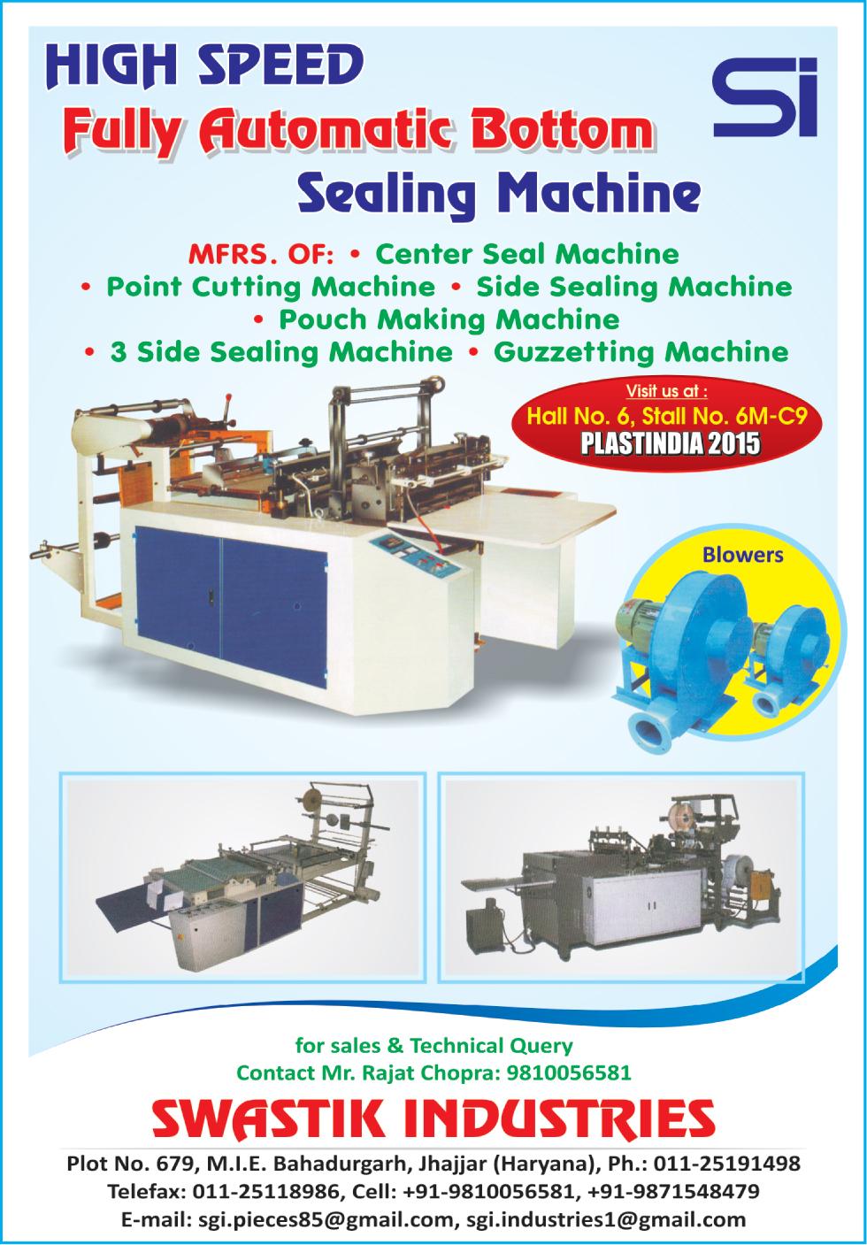 Center Seal Machines, Paint Cutting Machines, Side Sealing Machines, Pouch Making Machines, Three Side Sealing Machines, Guzzetting Machines, Bottom Sealing Machines