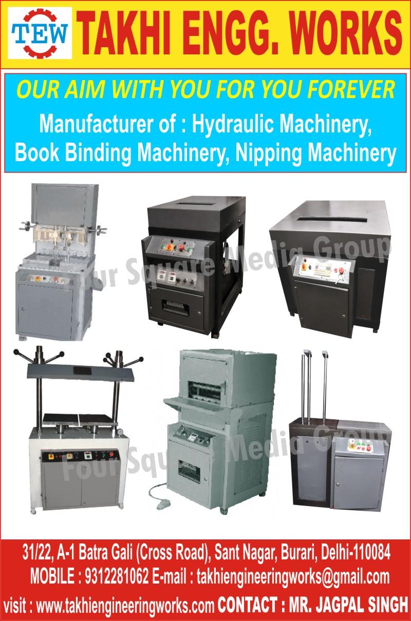 Hydraulic Machines, Book Binding Machines, Nipping Machines