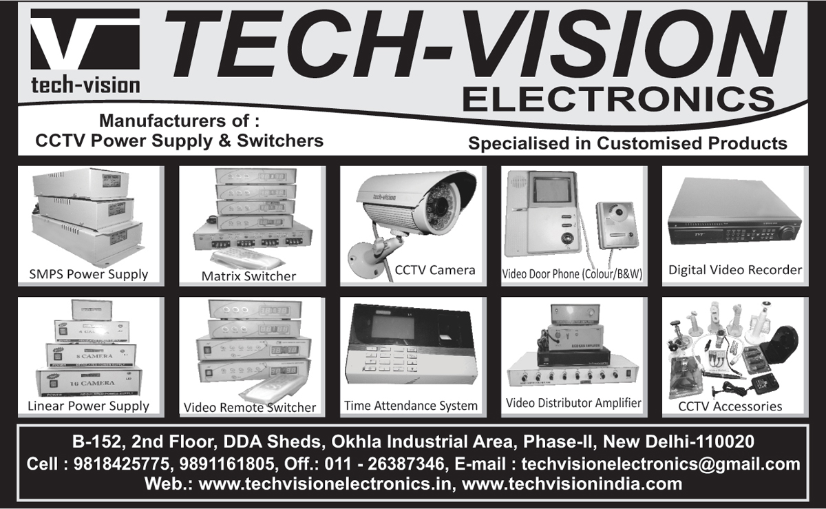 CCTV Power Supply, SMPS Power Supply, Linear Power Supply, Matrix Switcher, Video Remote Switcher, CCTV Camera, Time Attendance System, Coloured Video Door Phone, Black and White Video Door Phone, Video Distributor Amplifier, Digital Video Recorder, DVR, CCTV Accessories,