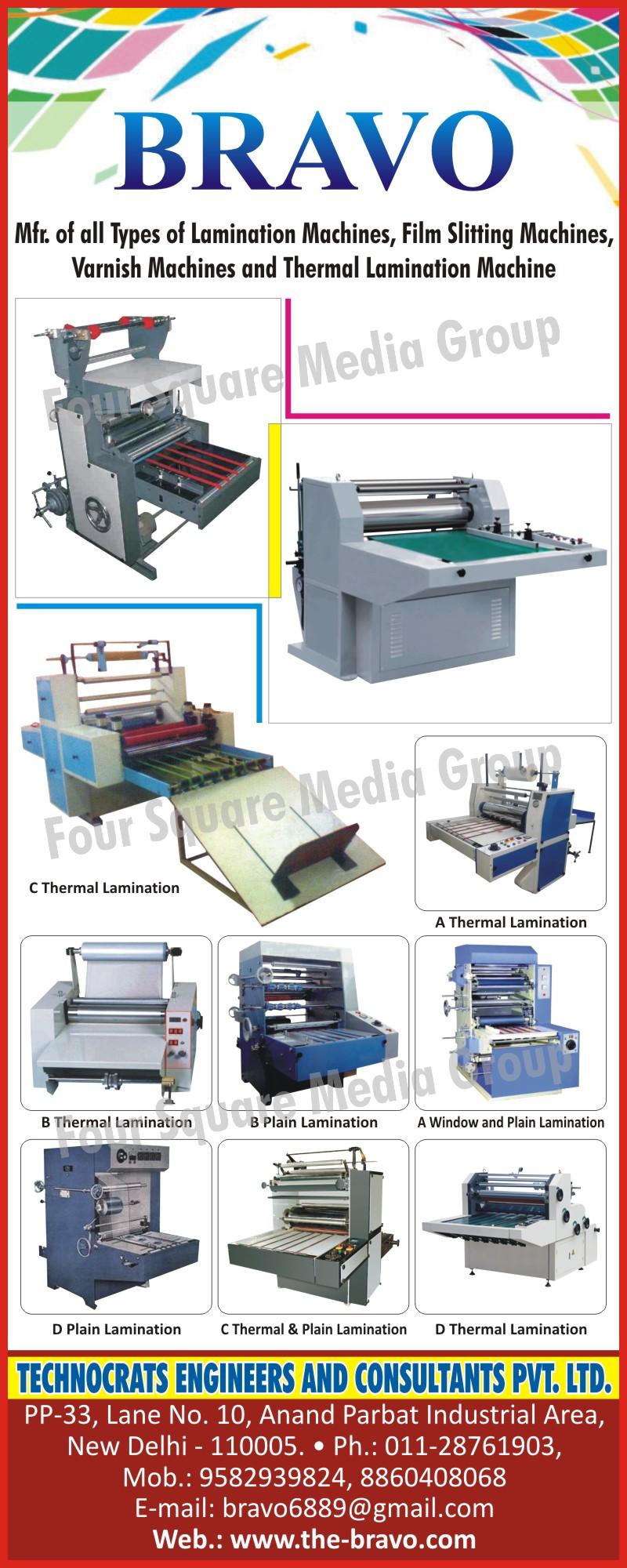 Lamination Machines, Film Slitting Machines, Varnish Machines, Thermal Lamination Machines,C Thermal Laminations, Plain Laminations, Window Laminations