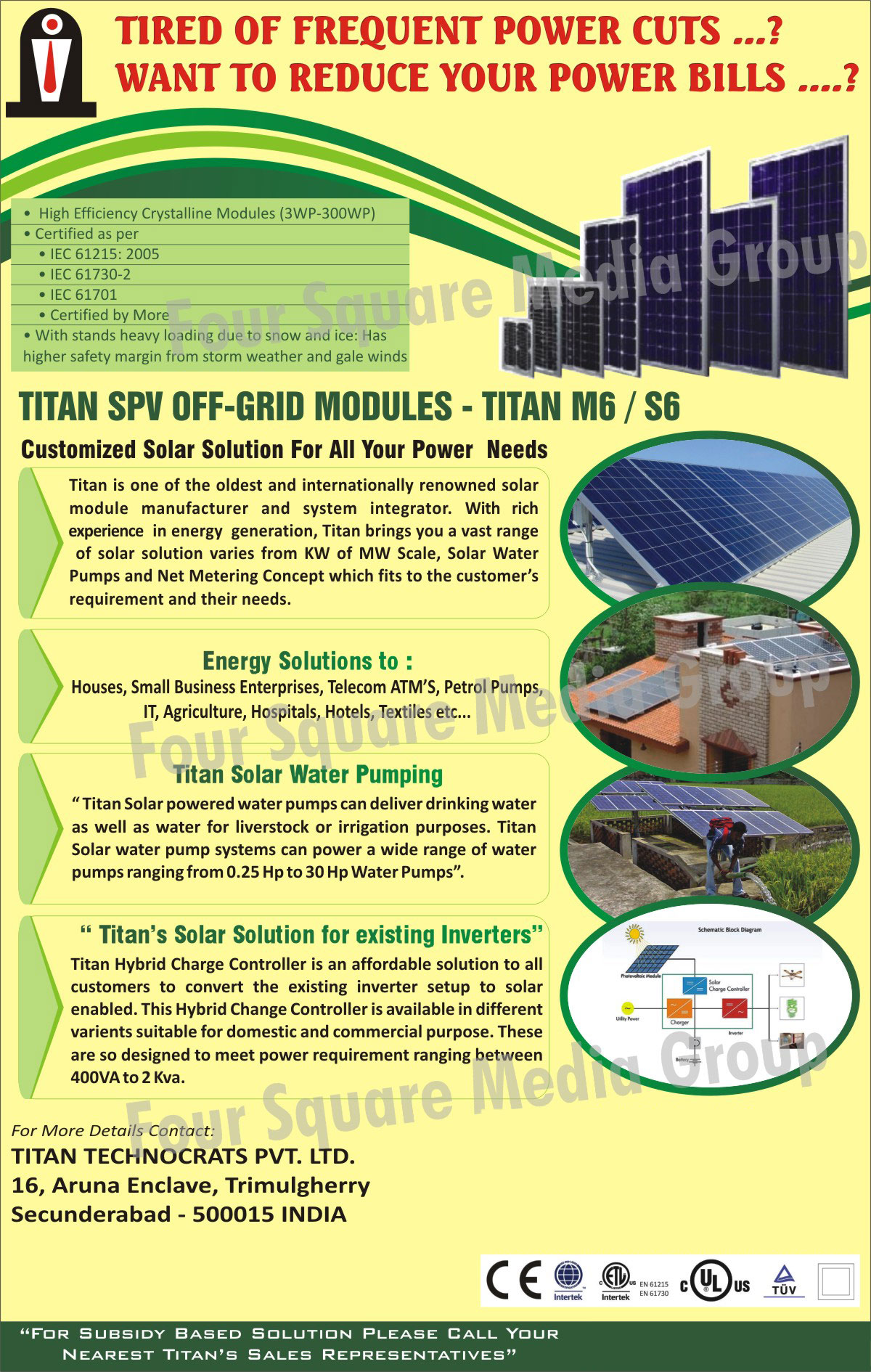 Crystalline Modules, SPV Off Grid Modules, Solar Water Pumps, Hybrid Charge Controller, convert Existing Inverter into Solar Inverter,Solar Products, Panels, Inverters, Water Pump, Street Lights, Lantern