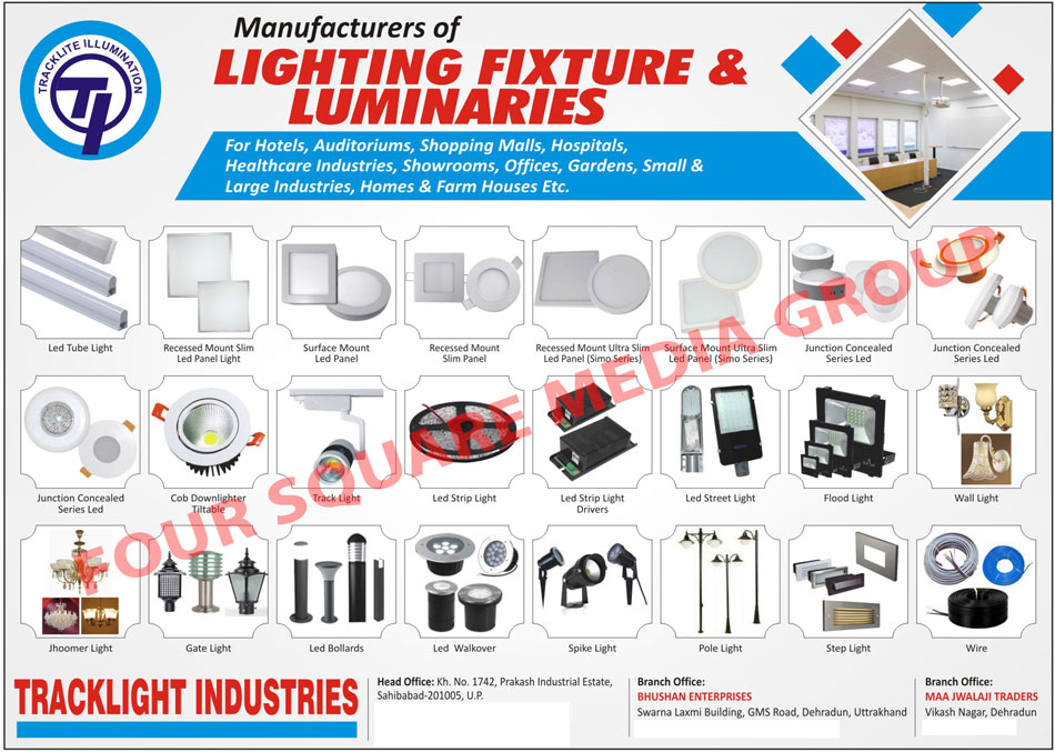 Lighting Fixtures, Lighting Luminaries, Led Lights, Tube Lights, Recessed Slim Panel Lights, Surface Mount Panel Lights, Recessed Mount Slim Panels, Concealed Led Lights, COB Down Lighters, Track Lights, Led Strip Lights, Strip Light Drivers, Street Lights, Flood Lights, Wall Lights, Jhoomer Lights, Gate Lights, Led Bollards, Led Walkover Lights, Spike Lights, Pole Lights, Step Lights, Wires