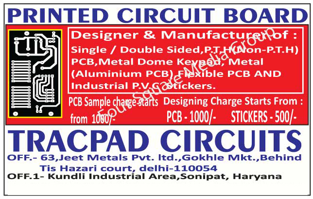 Single Sided Printed Circuit Boards, Double Sided Printed Circuit Boards, PTH Printed Circuit Boards, Non PTH Printed Circuit Boards, Metal Dome Keypads, Metal Aluminium Printed Circuit Boards, Flexible Printed Circuit Boards, Industrial PVC Stickers, Single Sided PCB, Double Sided PCB, PTH PCB, Non PTH PCB, Metal Aluminium PCB, Flexible PCB, Milk Analyzers, Data Processing Units, Ultrasonic Strippers, Stabilizer Kits, CNC Drill Bits